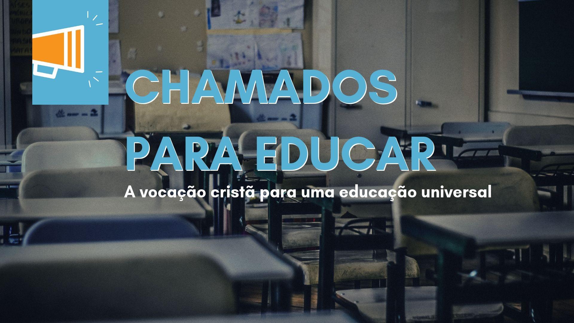 Chamados para Educar